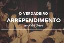 Verdadeiro-Arrependimento-KeithGreen